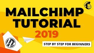 MailChimp Tutorial 2019 | How To Use MailChimp Step By Step For Beginners [Email Marketing]