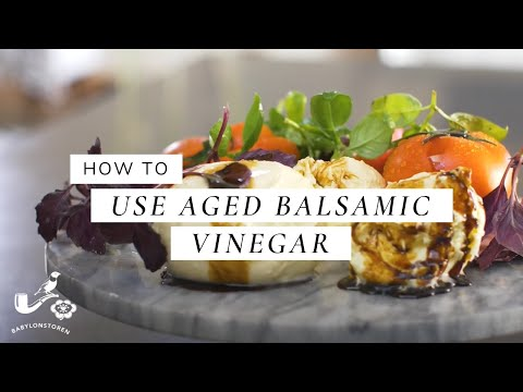 How To Use Aged Balsamic Vinegar