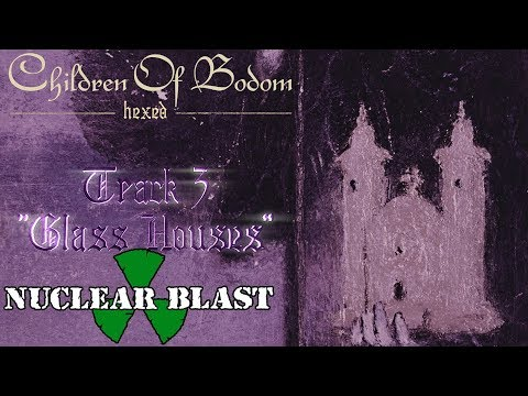 "CHILDREN OF BODOM - ""Glass Houses"" (OFFICIAL TRACK BY TRACK #3)"