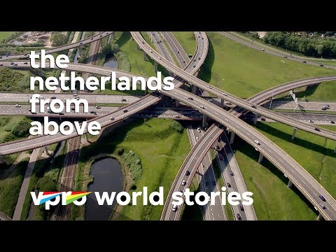 The Dutch transportation network - The Netherlands from above