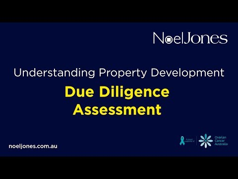 Understanding Property Development - Due Diligence Assessment