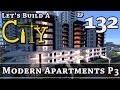 How To Build A City :: Minecraft :: Modern Apartments P3 :: E132