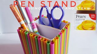 Reuse | Pen Stand using Soap Box and straw | Simple Craft