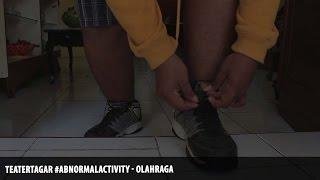 Teater Tagar #AbnormalActivity - Olahraga