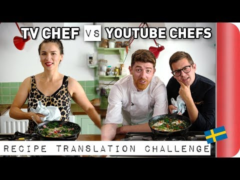 TV CHEF vs YouTube CHEFS | Swedish Recipe Translation Challenge