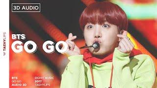 Video BTS - GO GO (Audio 3D) BY: Bangtan ARMYS download MP3, 3GP, MP4, WEBM, AVI, FLV Juni 2018