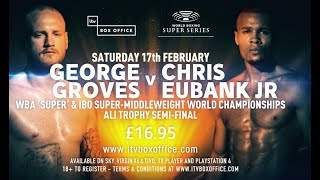 Pre Fight documentary: Eubank Jr v Groves