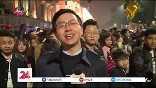 Không khí đón giao thừa tại Hà Nội và TP HCM | VTV24