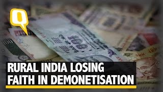 The Quint: Demonetisation: The Naysayers are Growing in Rural India