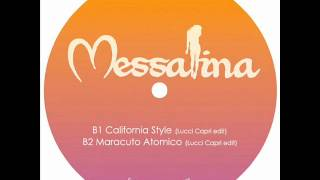 Messalina - California Style (Lucci Capri edit)