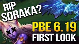 SORAKA RIP? BIG 6.19 PBE CHANGES FIRST LOOK (League of Legends)