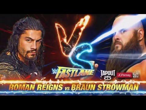 Download Roman Reigns Vs Braun Strawman || WWE Fastlane 2017 || Full Match