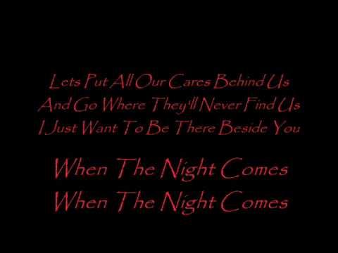 When the Night Comes (lyrics) -  Joe Cocker (Live)