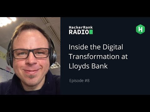 Inside the Digital Transformation at Lloyds Bank