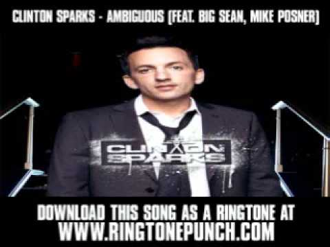 Clinton Sparks  Ambiguous Feat Big Sean, Mike Posner  New  + Lyrics + Download
