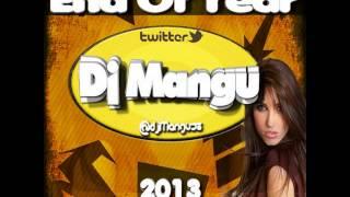 Dj Mangu - Special Mini Set End Of Year 2013