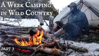 A Week Camping in WILD COUNTRY: Modern Explorers | Limited Rations - Part 3