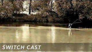 Нахлыстовый заброс Switch Cast | Fly Casting