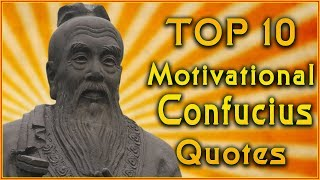 Top 10 Confucius Quotes | Inspirational Quotes | Confucius Teachings
