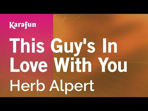 Karaoke This Guy's In Love With You - Herb Alpert * Mp3