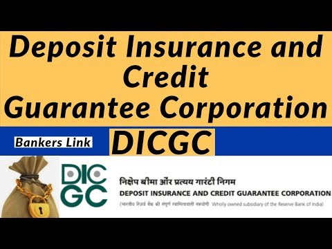 Deposit Insurance And Credit  Guarantee Corporation DICGC