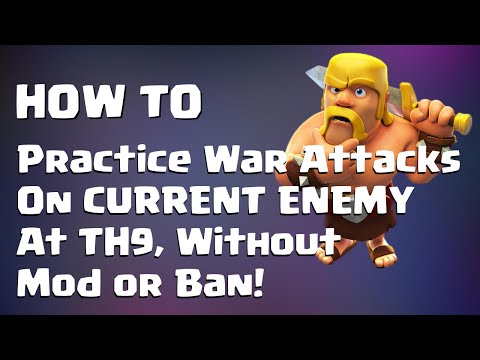 Clash of Clans - HOW TO PRACTICE WAR ATTACKS ON CURRENT ENEMY TH9 - NO MODS NO BANS | Mister Clash