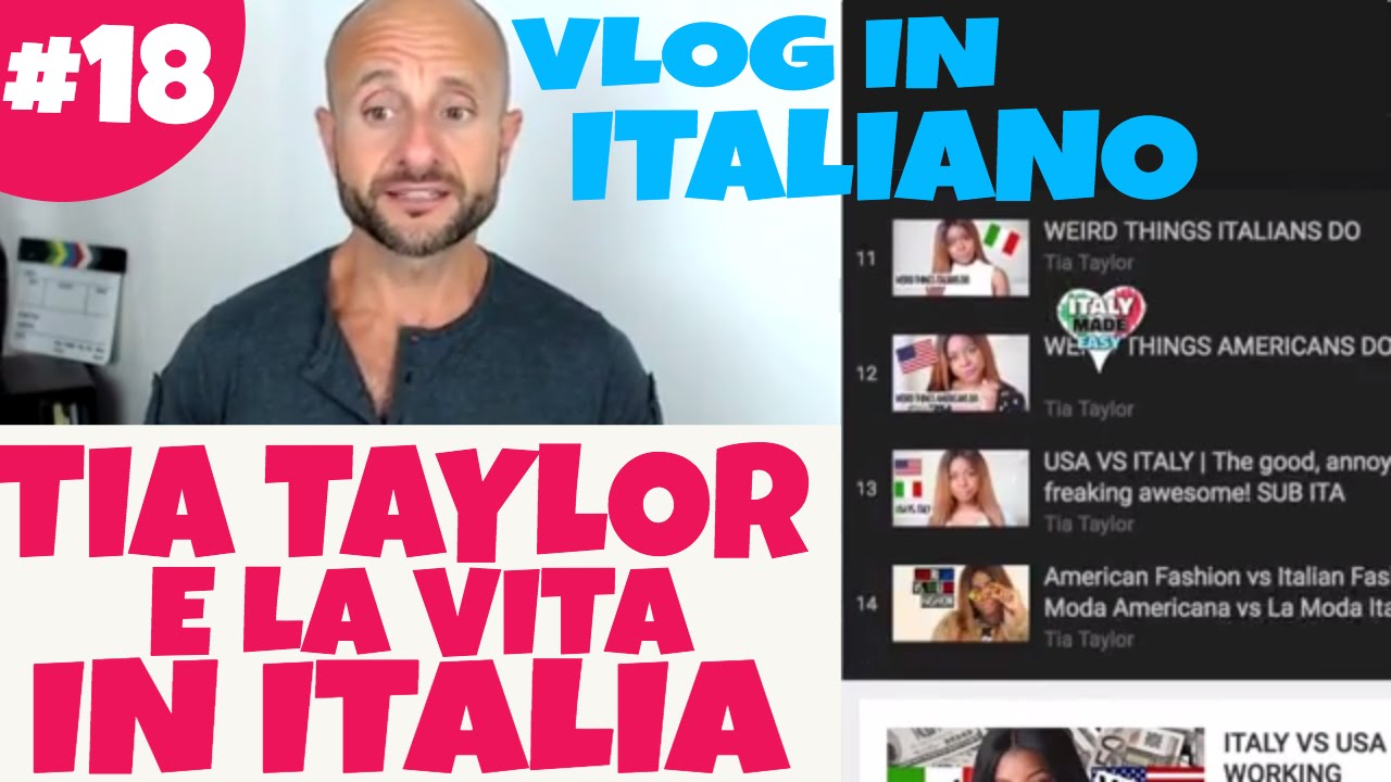 In Italian  F F  Ae F F  B Youchannel On Life In Italy Vlog   E D A Tia Taylor  E D A