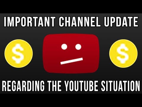Important Update Regarding The YouTube Situation - CHANNEL UPDATE