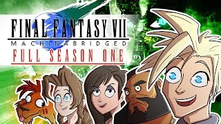 Final Fantasy 7: Machinabridged (FF7MA) – COMPLETE Season 1 - TeamFourStar (TFS)