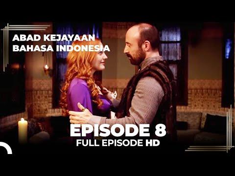 Abad Kejayaan Episode 8 ( Bahasa Indonesia)