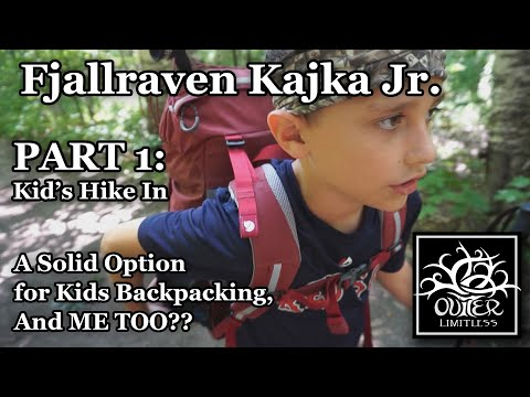part-1:-kid's-hike-in---fjallraven-kajka-jr---a-solid-option-for-kids-backpacking-and-me-too??