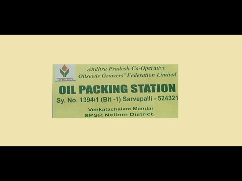 AP Co-Operative Oil Seeds Grower's Federation Limited I OIL PACKING STATION