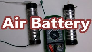 How to Make an Air Battery : Eye-On-Stuff
