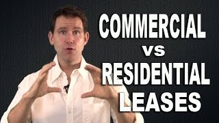 The Differences Between Commercial and Residential Leases