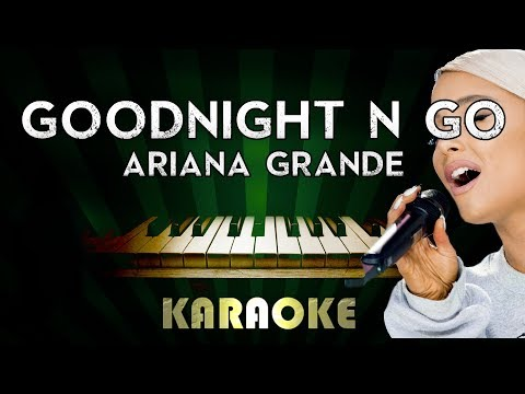 goodnight-n-go---ariana-grande-|-lower-key-piano-karaoke-version-instrumental-lyrics-cover