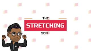 The Stretching Song