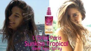 elvinim in | L'Oreal Paris Sunkiss Tropikal Aşamalı Renk Açıcı Sprey