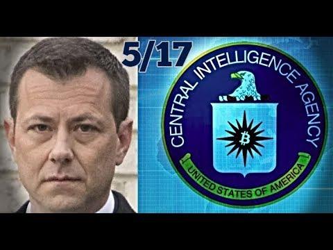 5/17 CIA USED FBI'S PETER STRZOK