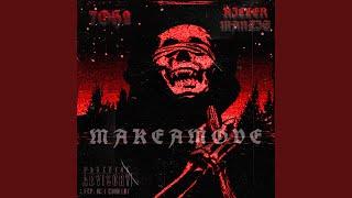 MAKEAMOVE (feat. KILLERMANTIS)