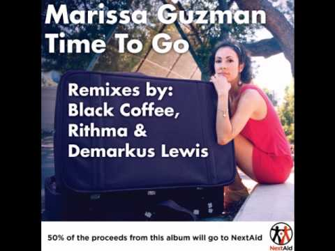 Marissa Guzman - Time To Go (Black Coffee Mix)
