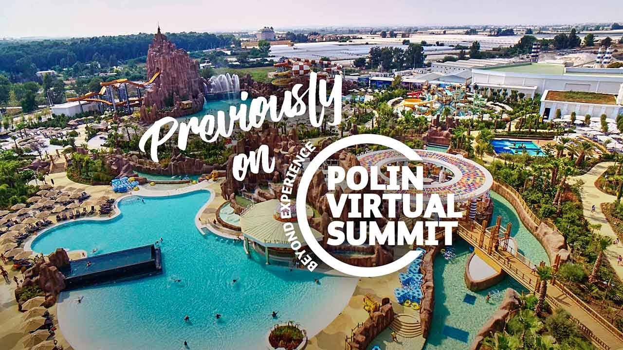 The Story of The Land of Legends Theme Park, Polin Virtual Summit Vol.5, January 2021