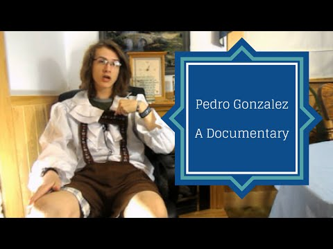 Pedro Gonzales   A Documentary