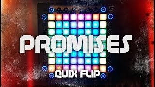 Nero - Promises (Skrillex Remix) [QUIX FLIP] | Launchpad Pro Cover + Project File