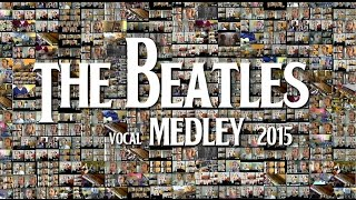 The Beatles Medley - 2014 - 2015