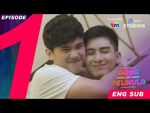 #GayaSaPelikula (Like In The Movies) Episode 01 FULL [ENG SUB]
