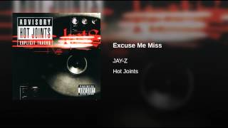 Excuse Me Miss (Explicit)