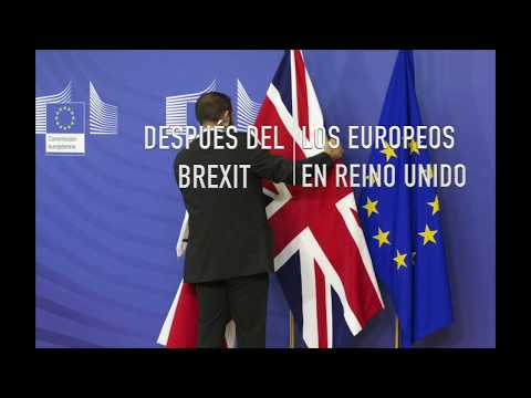 DESPUÉS DEL BREXIT/CLAVES PARA LOS EUROPEOS EN UK