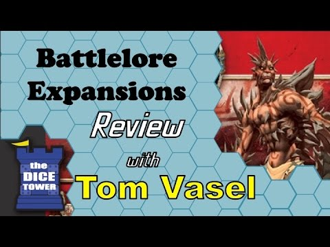 Battlelore Expansions Review - with Tom Vasel