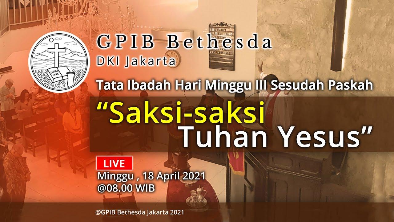 Ibadah Hari Minggu III Sesudah Paskah (18 April 2021)
