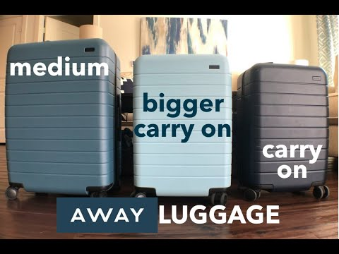 AWAY LUGGAGE Which size is for YOU?   Carry on, Bigger Carry On, Medium   This or That